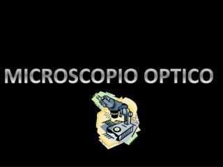 MICROSCOPIO OPTICO