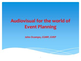 Audiovisual for the world of  Event Planning