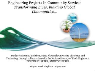 Engineering Projects In Community Service: Transforming Lives, Building Global Communities…