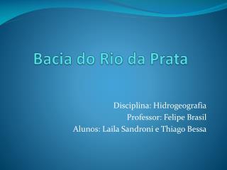Bacia do Rio da Prata