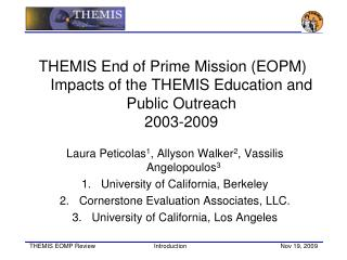 THEMIS End of Prime Mission (EOPM) Impacts of the THEMIS Education and Public Outreach 2003-2009