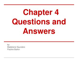 Chapter 4 Questions and Answers