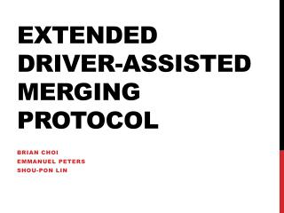 Extended Driver-Assisted merging protocol