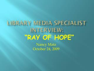 Library Media Specialist Interview: