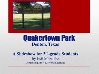 Quakertown Park