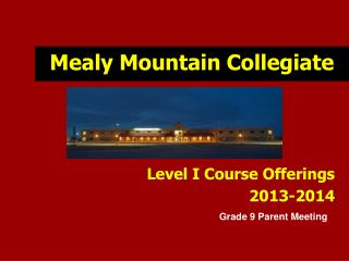 Mealy Mountain Collegiate