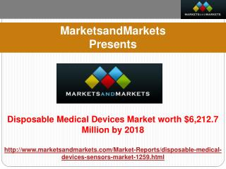 Disposable Medical Devices Market Forecast to 2017.