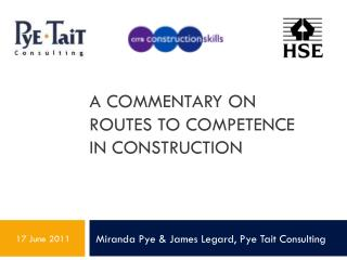 A Commentary on  routes to competence  in construction