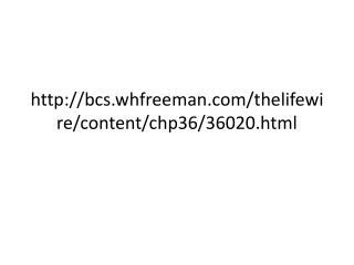 http://bcs.whfreeman.com/thelifewire/content/chp36/36020.html