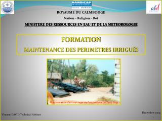 ROYAUME DU CALMBODGE Nation – Religion – Roi MINISTERE DES RESSOURCES EN EAU ET DE LA METEOROLOGIE