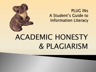 PLUG INs A Student's Guide to  Information Literacy
