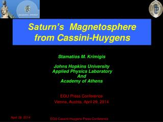 Saturn's   Magnetosphere  from Cassini - Huygens