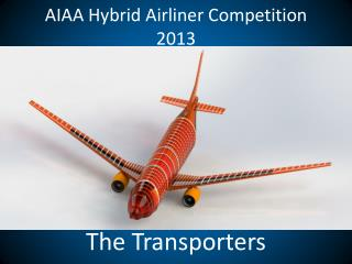 AIAA Hybrid Airliner Competition 2013