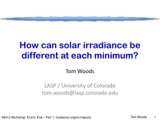 How can solar irradiance be different at each minimum?