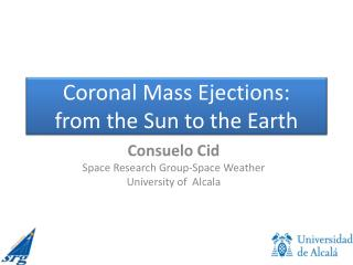 Coronal Mass Ejections:  from the Sun to the Earth