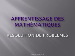 Apprentissage des math�matiques R�solution de probl�mes