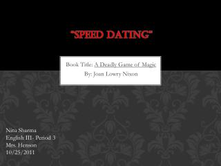 """Speed dating"""