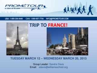 TRIP TO  FRANCE!