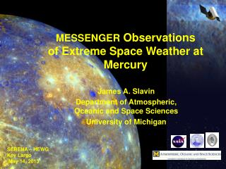 MESSENGER  Observations of Extreme Space Weather at Mercury