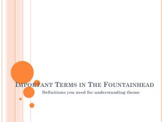 Important Terms in The Fountainhead
