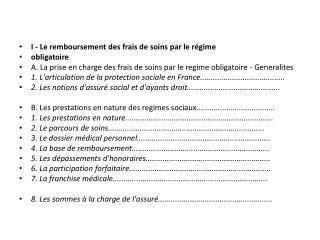 I - Le remboursement des frais de soins par le régime obligatoire