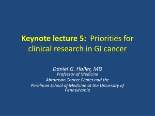 Keynote lecture 5:   Priorities for clinical research in GI cancer