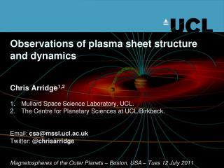 Observations of plasma sheet structure and dynamics