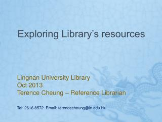 Exploring Library�s resources