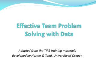 Effective Team Problem Solving with Data