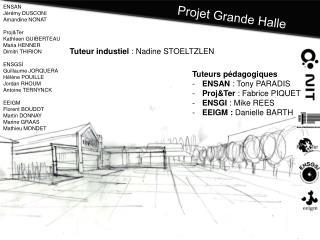 Projet  Grande Halle