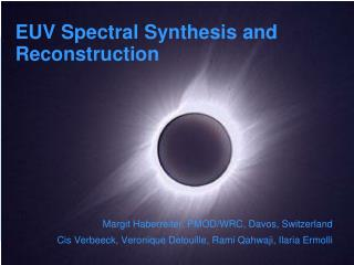 EUV Spectral Synthesis and Reconstruction