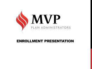 Enrollment Presentation