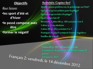 Français  2:  vendredi , le 14  décembre 2012