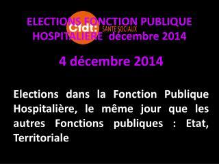 ELECTIONS FONCTION PUBLIQUE HOSPITALIERE  d�cembre 2014