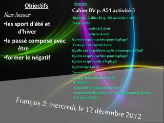 Français  2:  mercredi , le 12  décembre  2012