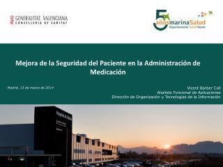 Mejora de la Seguridad del Paciente en la Administración de Medicación