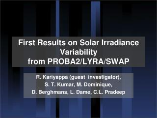 First Results on Solar Irradiance Variability from PROBA2/LYRA/SWAP