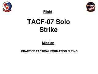 TACF-07 Solo Strike