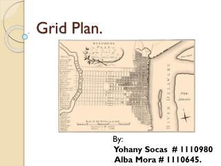Grid Plan.