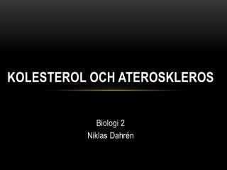 Kolesterol och ateroskleros