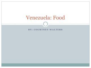 Venezuela: Food