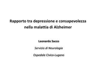 Rapporto tra depressione e consapevolezza nella malattia di Alzheimer