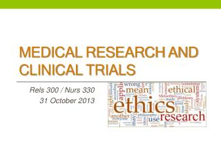 Medical Research and Clinical Trials