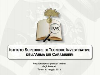 Relazione tenuta presso l' Ordine degli Avvocati Torino, 12 maggio 2012