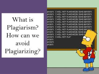 What is Plagiarism? How can we  avoid  Plagiarizing?
