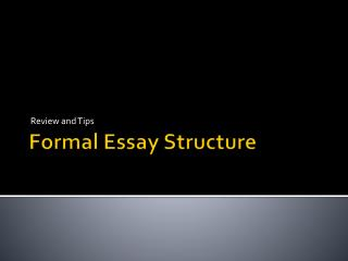 Formal Essay Structure