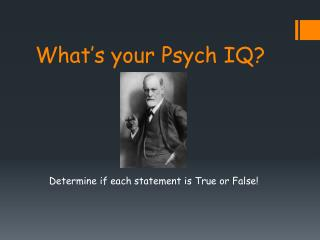 What's your Psych IQ?
