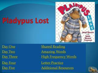 Pladypus  Lost