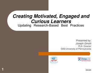 Creating Motivated, Engaged and Curious Learners Updating Research-Based Best Practices