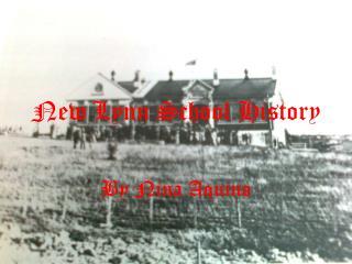 New  Lynn School History